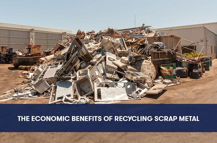 Economic Benefits of Recycling Scrap Metal