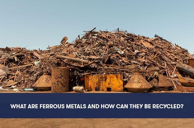 What are Ferrous Metals